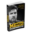 Jordi Puntí: Messi mint fogalom - Stílusgyakorlatok